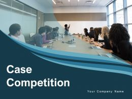 Case Competition Business Structure Analysis Including Entrepreneurship