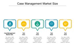 Case Management Market Size Ppt Powerpoint Presentation Inspiration Cpb