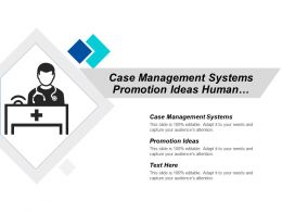 Case Management Systems Promotion Ideas Human Resources Development Cpb