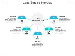 Case Studies Interview Ppt Powerpoint Presentation Pictures Example File Cpb