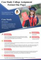 Case Study College Assignment Format One Pager Presentation Report Infographic PPT PDF Document