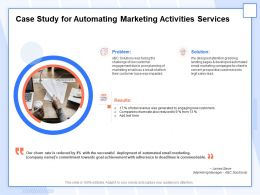 Case Study For Automating Marketing Activities Services Ppt Layouts