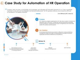 Case Study For Automation Of Hr Operation Organizational Ppt Powerpoint Presentation Good