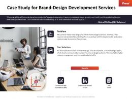 Case Study For Brand Design Development Services Ppt Powerpoint Gridlines