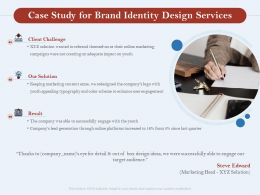 Case Study For Brand Identity Design Services Ppt Powerpoint Presentation Examples