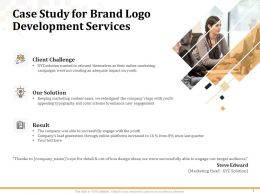 Case Study For Brand Logo Development Services Ppt Powerpoint Presentation Pictures