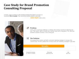 Case Study For Brand Promotion Consulting Proposal Ppt Powerpoint Presentation Slides Show