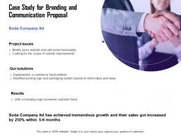Case Study For Branding And Communication Proposal Ppt Graphics Download