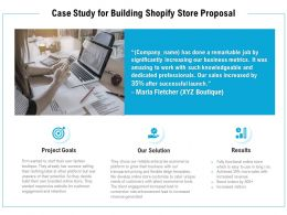 Case Study For Building Shopify Store Proposal Ppt Powerpoint Presentation
