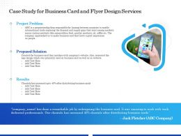 Case Study For Business Card And Flyer Design Services Ppt Model