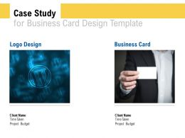 Case Study For Business Card Design Template Ppt Powerpoint Presentation Gallery