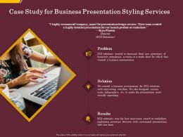 Case Study For Business Presentation Styling Services Ppt File Design