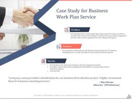 Case Study For Business Work Plan Service Ppt Powerpoint Presentation Layouts
