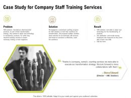 Case Study For Company Staff Training Services Ppt Powerpoint Professional Design