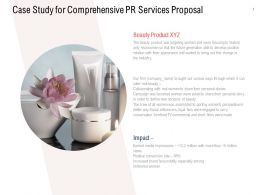 Case Study For Comprehensive PR Services Proposal Ppt Slideshow