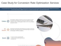 Case Study For Conversion Rate Optimization Services Ppt Powerpoint Presentation Slides Diagrams