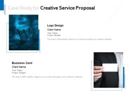 Case Study For Creative Service Proposal C1065 Ppt Powerpoint Presentation File Example