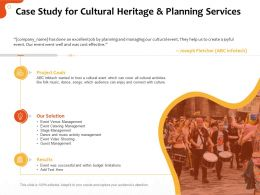 Case Study For Cultural Heritage And Planning Services Ppt File Aids