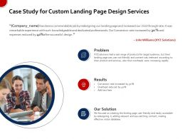 Case Study For Custom Landing Page Design Services Ppt File Topics