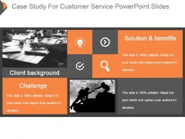 Case Study For Customer Service Powerpoint Slides