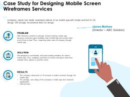 Case Study For Designing Mobile Screen Wireframes Services Ppt Powerpoint Pictures