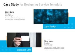 Case Study For Designing Service Template Ppt Powerpoint Presentation File Graphics