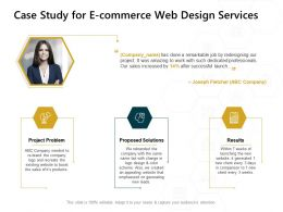 Case Study For E Commerce Web Design Services Problem Ppt Powerpoint Presentation Templates
