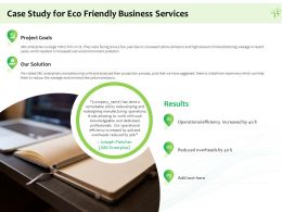Case Study For Eco Friendly Business Services Ppt Powerpoint Presentation File Example