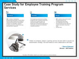 Case Study For Employee Training Program Services Ppt Powerpoint Presentation Icon Guide