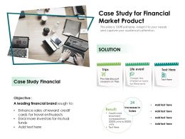 Case Study For Financial Market Product
