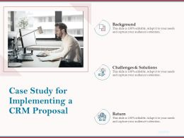 Case Study For Implementing A CRM Proposal Ppt Powerpoint Outline