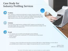 Case Study For Industry Profiling Services Ppt Powerpoint Presentation Pictures Image
