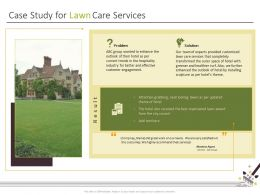 Case Study For Lawn Care Services Ppt Powerpoint Presentation Styles Ideas