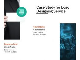 Case Study For Logo Designing Service Ppt Powerpoint Presentation