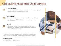 Case Study For Logo Style Guide Services Ppt Powerpoint Presentation Icon Visual Aids