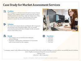 Case Study For Market Assessment Services Ppt Powerpoint Presentation File Brochure