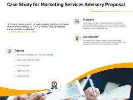 Case Study For Marketing Services Advisory Proposal Ppt File Elements