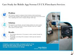 Case Study For Mobile App Screens UI UX Flowcharts Services Average Ppt Powerpoint Presentation Templates