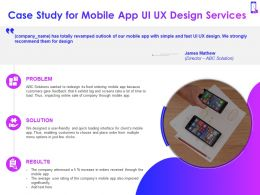 Case Study For Mobile App Ui UX Design Services Ppt Powerpoint Presentation Visual Aids Summary