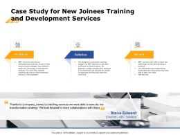 Case Study For New Joinees Training And Development Services Ppt Brochure