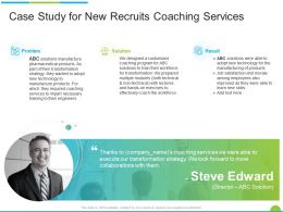 Case Study For New Recruits Coaching Services Ppt Powerpoint Presentation Styles Graphics Tutorials