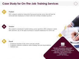 Case Study For On The Job Training Services Ppt Powerpoint Download