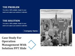 Case Study For Operation Management With Solution Ppt Slide