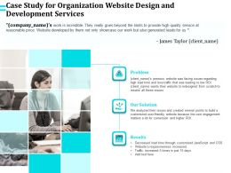 Case Study For Organization Website Design And Development Services Ppt File Format Ideas