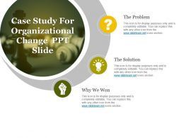 Case Study For Organizational Change Ppt Slide