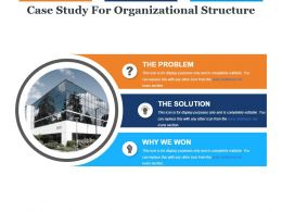 Case Study For Organizational Structure Ppt Template Slide