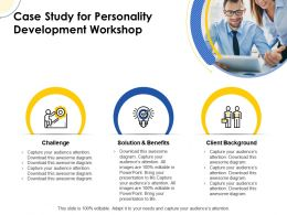Case Study For Personality Development Workshop Ppt Powerpoint Background