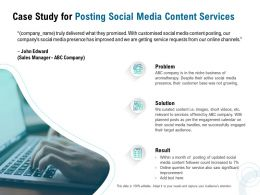 Case Study For Posting Social Media Content Services Ppt Powerpoint Presentation Pictures