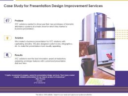 Case Study For Presentation Design Improvement Services Ppt Powerpoint Images