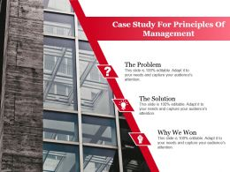 Case Study For Principles Of Management Ppt Slide Design